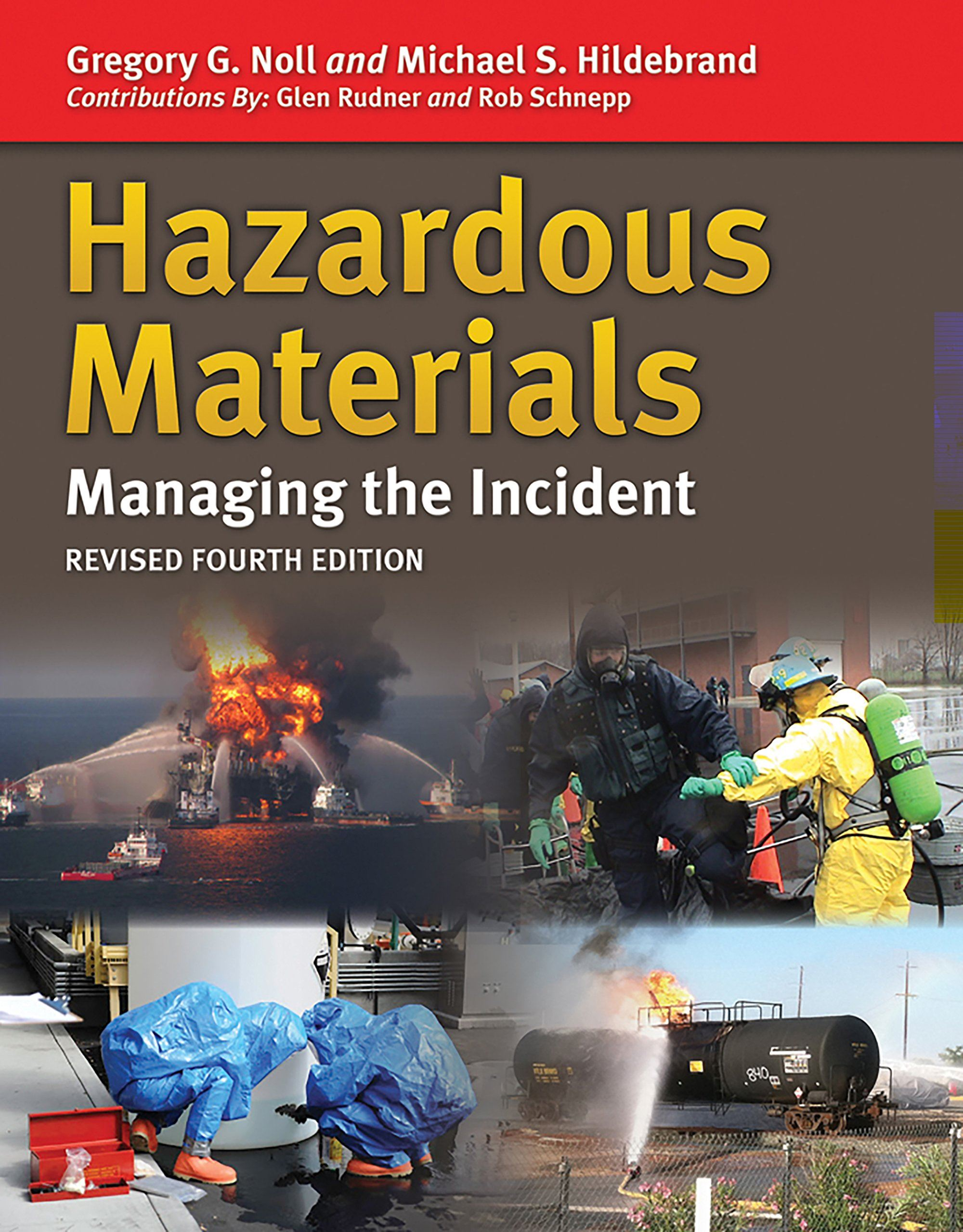 Hazmat Managing the Incident 4th Edition Revision